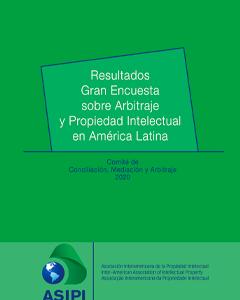 Resultados gran encuesta sobre Arbitraje y Propiedad Intelectual en América Latina